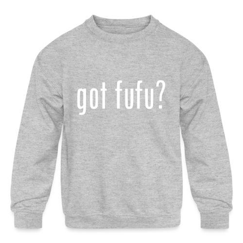gotfufu-white - Kids' Crewneck Sweatshirt
