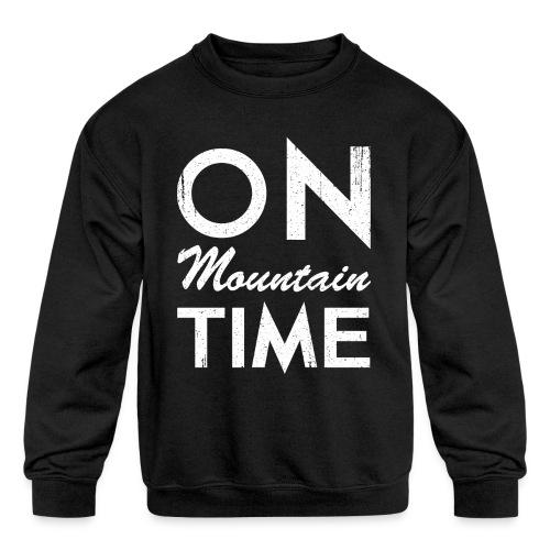 On Mountain Time - Kids' Crewneck Sweatshirt