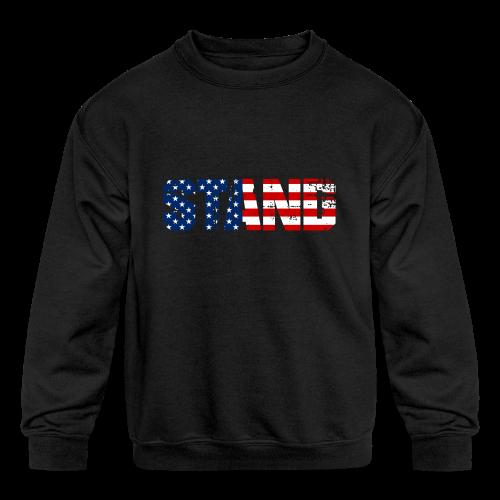 STAND - Kids' Crewneck Sweatshirt