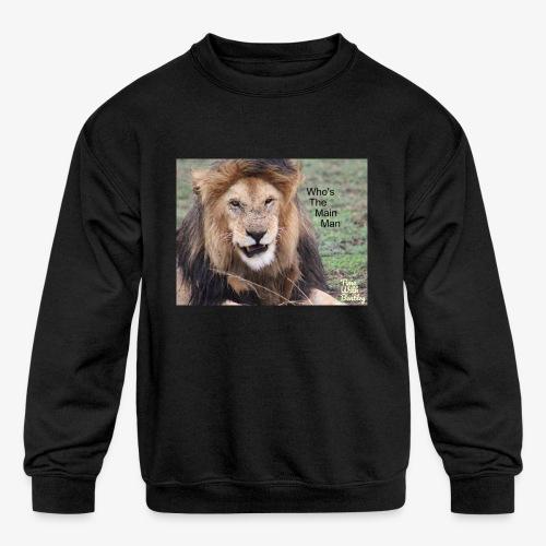 Who's The Main Man - Kids' Crewneck Sweatshirt
