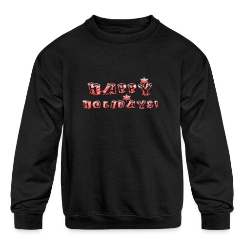 HAPPY HOLIDAYS! design for kids. - Kids' Crewneck Sweatshirt
