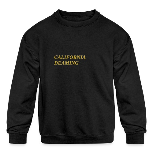 CALIFORNIA DREAMING - Kids' Crewneck Sweatshirt