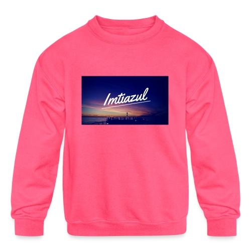 Copy of imtiazul - Kids' Crewneck Sweatshirt