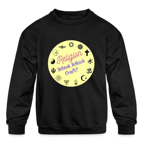 Religion which craft? - Kids' Crewneck Sweatshirt