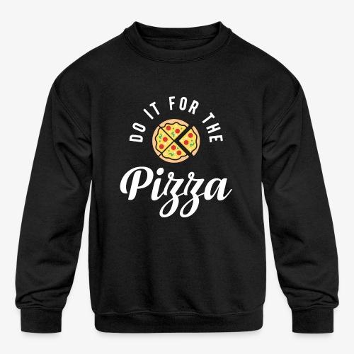 Do It For The Pizza - Kids' Crewneck Sweatshirt