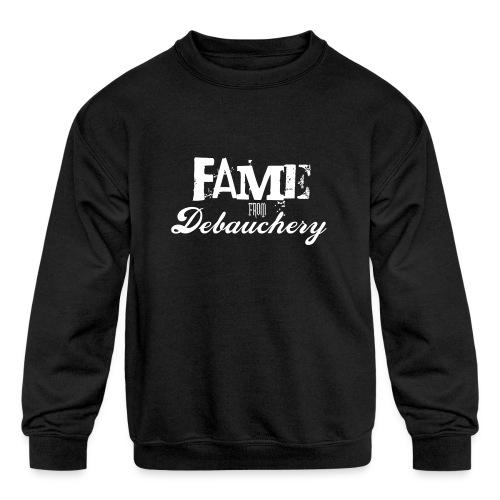 Fame from Debauchery - Kids' Crewneck Sweatshirt