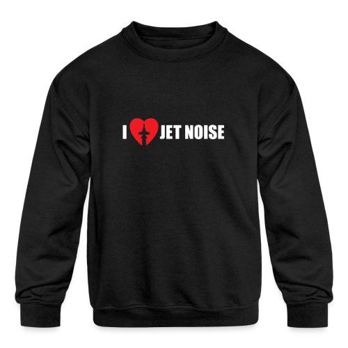 I Love Jet Noise Aviation Heart - Kids' Crewneck Sweatshirt