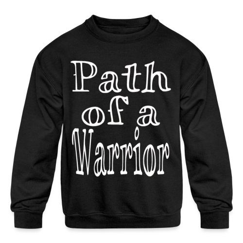 Path of a Warrior - Kids' Crewneck Sweatshirt