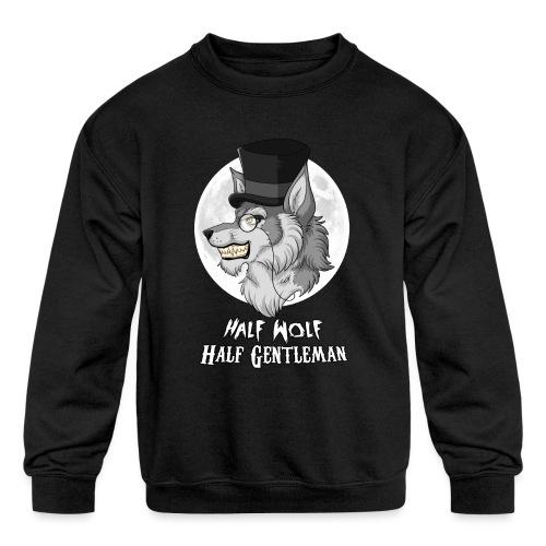 Half-Wolf Half-Gentleman - Kids' Crewneck Sweatshirt