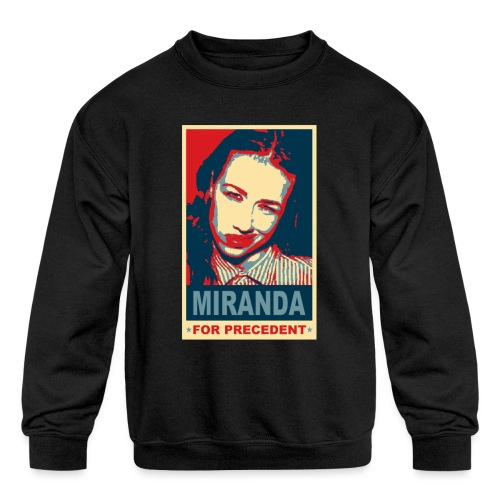 Miranda Sings Miranda For Precedent - Kids' Crewneck Sweatshirt