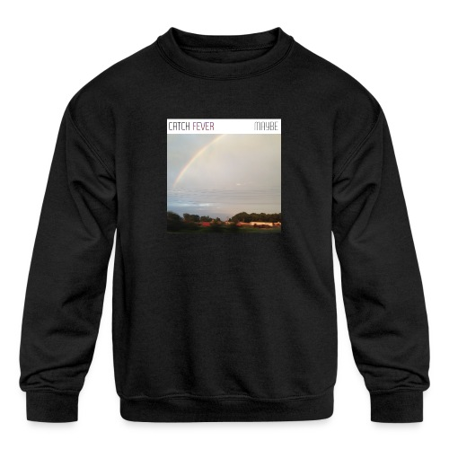 Catch Fever Maybe Single Cover - Kids' Crewneck Sweatshirt