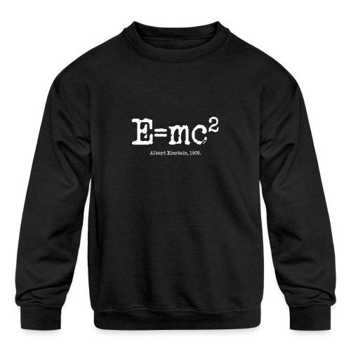 E=mc2 - Kids' Crewneck Sweatshirt