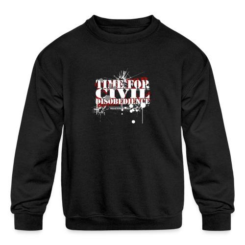 civil disobedience - Kids' Crewneck Sweatshirt