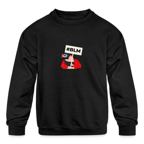 #BLM FIRST Girl Petitioner - Kids' Crewneck Sweatshirt