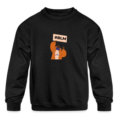 #BLM FIRST Man Petitioner - Kids' Crewneck Sweatshirt