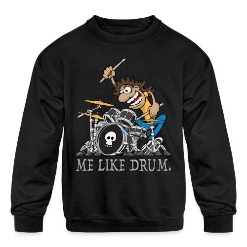 Me Like Drum. Wild Drummer Cartoon Illustration - Kids' Crewneck Sweatshirt