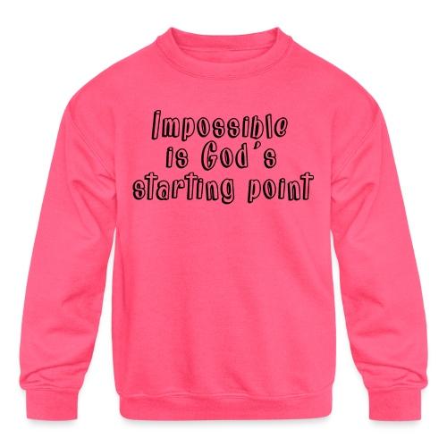 God's starting point - Kids' Crewneck Sweatshirt