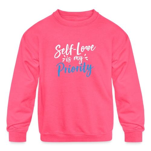 Self-Love is My Priority Shirt Design - Kids' Crewneck Sweatshirt