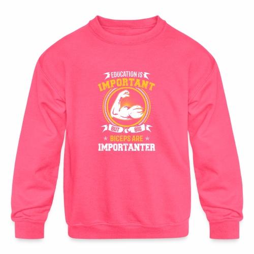 Workout is Important - Kids' Crewneck Sweatshirt