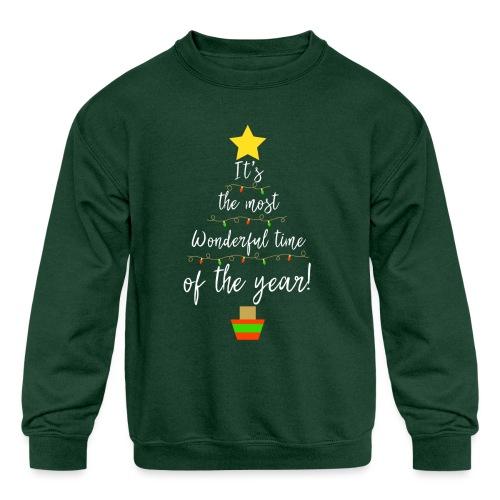 The Most Wonderful Time Of The Year Christmas! - Kids' Crewneck Sweatshirt