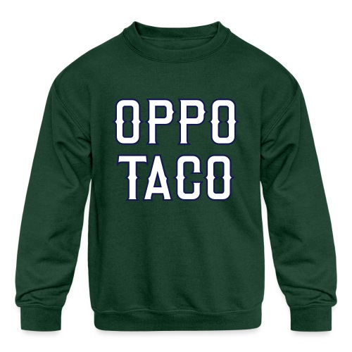 Oppo Taco (Los Angeles) - Kids' Crewneck Sweatshirt