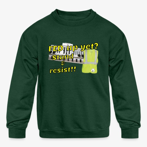 Yellow Vest Stand against the FED. - Kids' Crewneck Sweatshirt