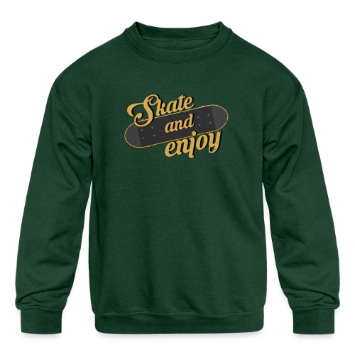 Skate And Enjoy - Kids' Crewneck Sweatshirt