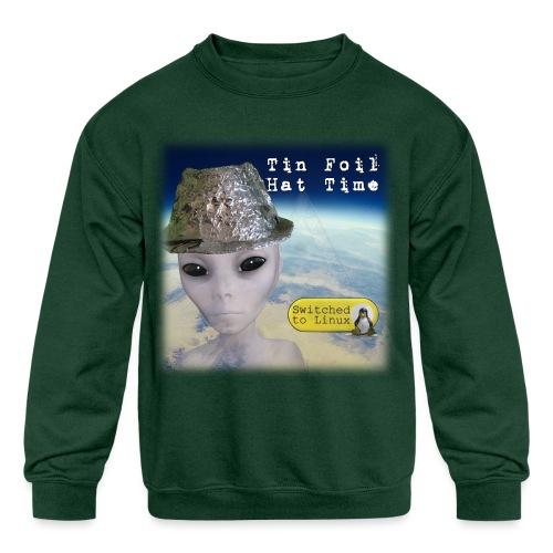 Tin Foil Hat Time (Earth) - Kids' Crewneck Sweatshirt