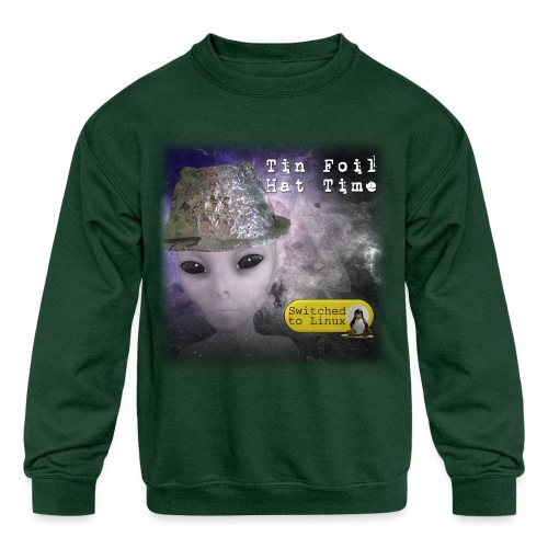 Tin Foil Hat Time (Space) - Kids' Crewneck Sweatshirt