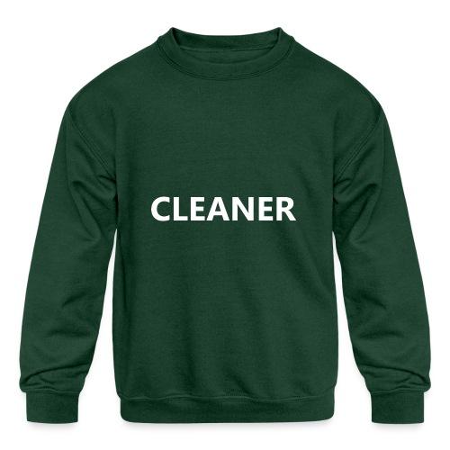 Cleaner - Kids' Crewneck Sweatshirt