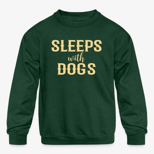Sleeps With Dogs - Kids' Crewneck Sweatshirt