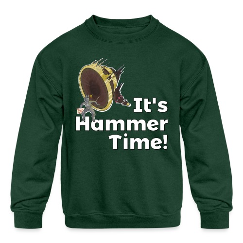 It's Hammer Time - Ban Hammer Variant - Kids' Crewneck Sweatshirt