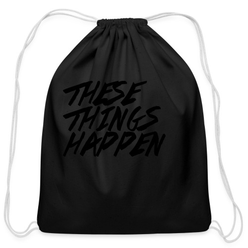 These Things Happen Vol. 2 - Cotton Drawstring Bag