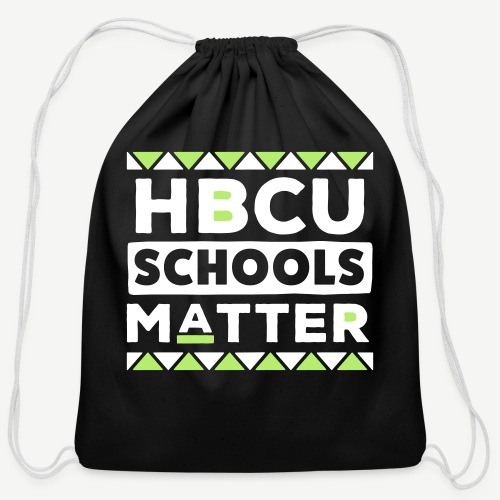 HBCU Schools Matter - Cotton Drawstring Bag