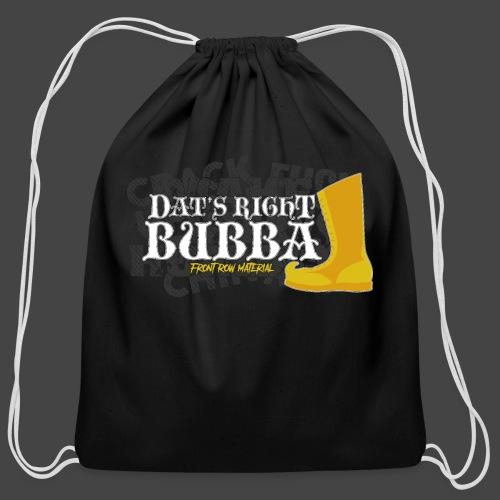 #FRMpod Dat's Right Bubba - Cotton Drawstring Bag