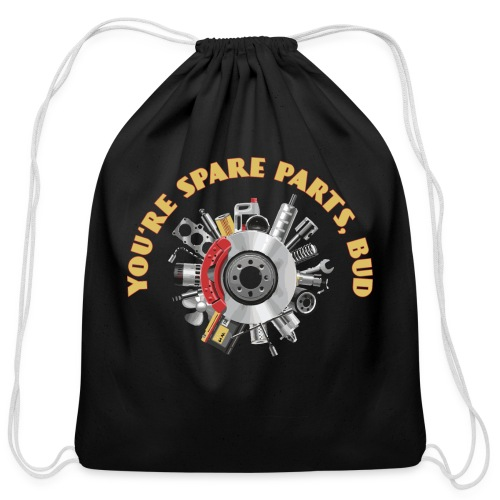 Letterkenny - You Are Spare Parts Bro - Cotton Drawstring Bag