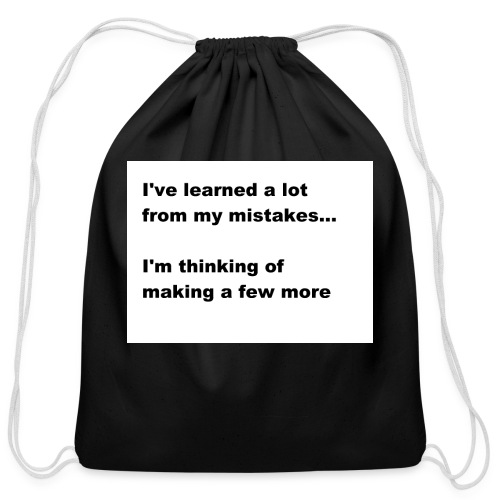 I've learned a lot from my mistakes... - Cotton Drawstring Bag