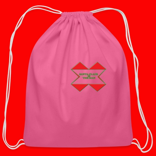 SANTA CLAUS IS THE MAN - Cotton Drawstring Bag