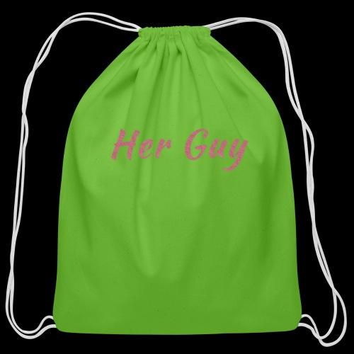 Her Guy - Cotton Drawstring Bag