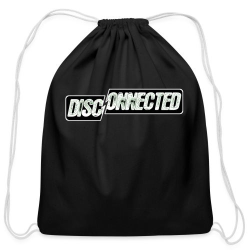 Disconnected - Cotton Drawstring Bag