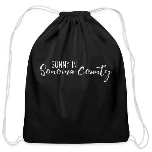 Sunny in Sonoma County - Cotton Drawstring Bag