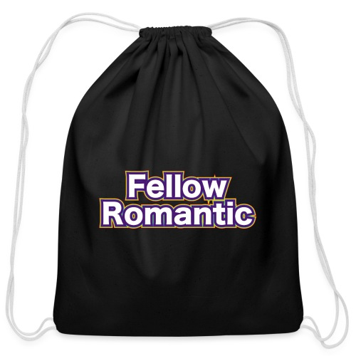 Fellow Romantic - Cotton Drawstring Bag