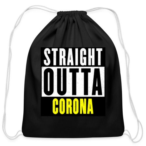 Straight Outta Corona - Cotton Drawstring Bag
