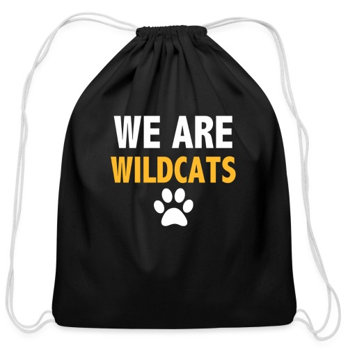 We Are Wildcats - Cotton Drawstring Bag