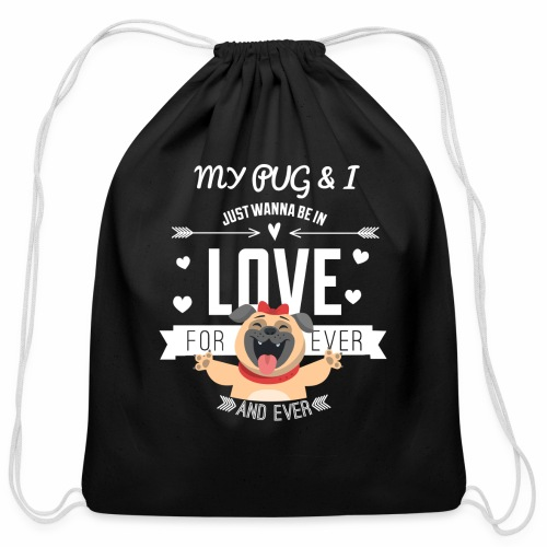 In love with my PUG - Cotton Drawstring Bag