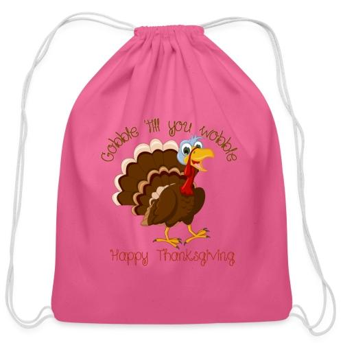 Gobble till you wobble - Cotton Drawstring Bag