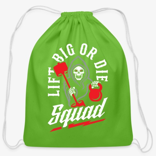 Lift Big Or Die Squad - Cotton Drawstring Bag