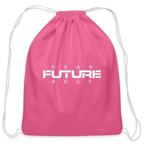 Dear Future Self - Cotton Drawstring Bag