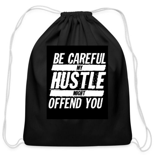My Hustle Might Offend You - Cotton Drawstring Bag