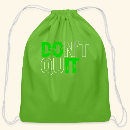 DON'T QUIT #4 - Cotton Drawstring Bag